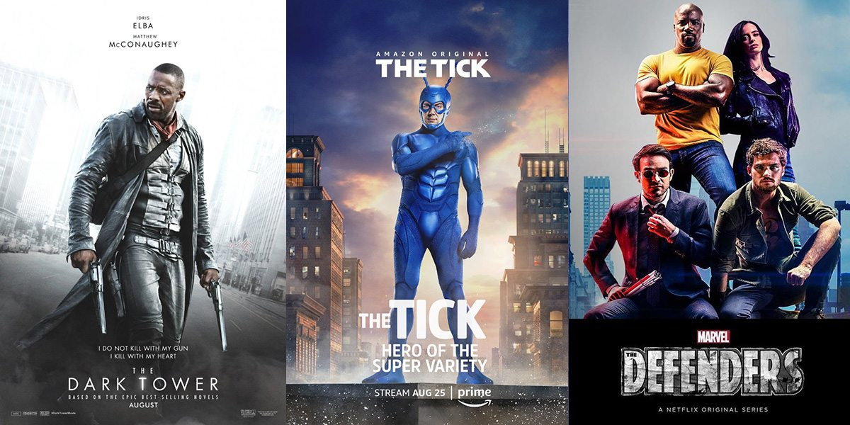 New Releases The Dark Tower, The Tick, and The Defenders