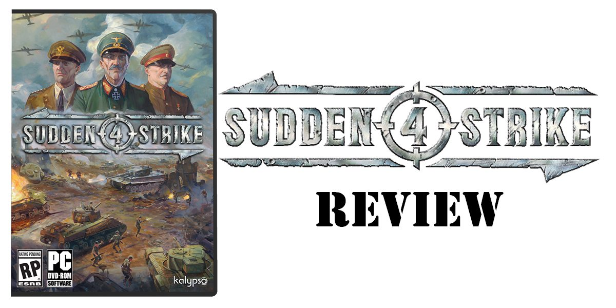 'Sudden Strike 4' Review
