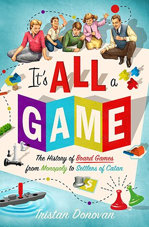 It's All a Game, Image: Thomas Dunne Books