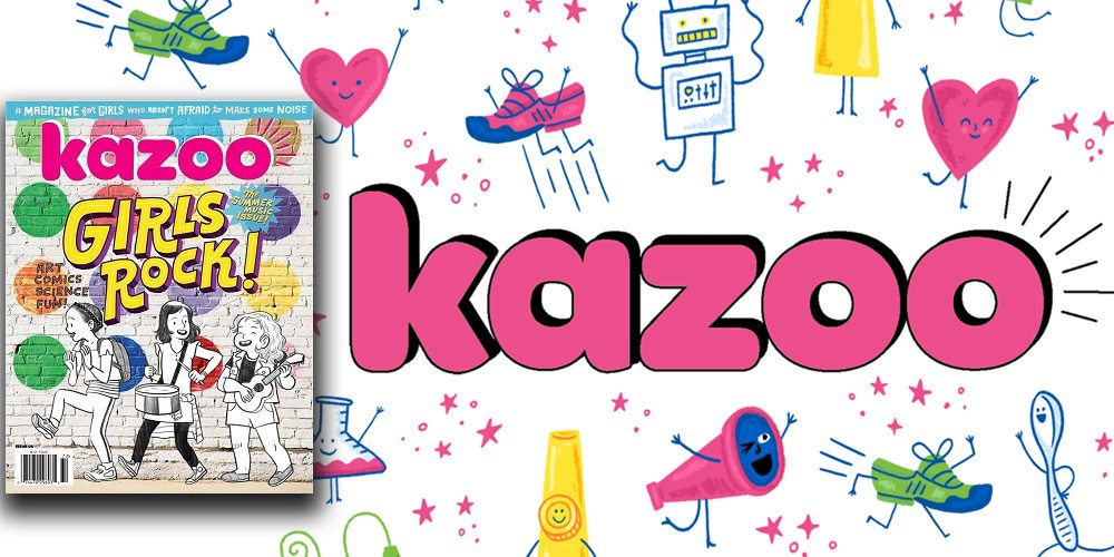 Raising Strong Girls? 'Kazoo' Is the Worry-Free Magazine Your Kids Need