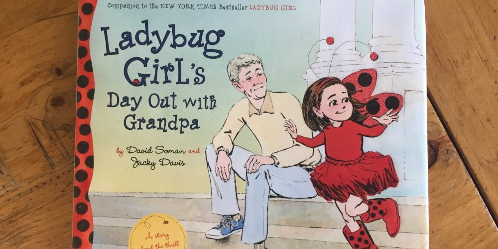'Ladybug Girl's Day Out with Grandpa': An Adorable Story for Young and Old