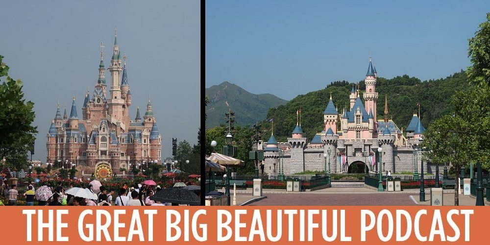 GBBP Extra #12: An Honest Discussion of China's Disney Parks