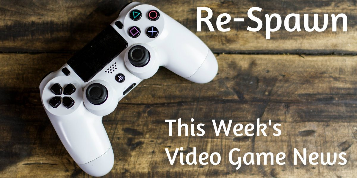 Re-Spawn: Video Game News for Week 41 – October 8th to October 14th, 2017