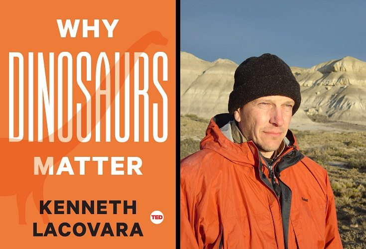 Kenneth Lacovara Tells Us 'Why Dinosaurs Matter'
