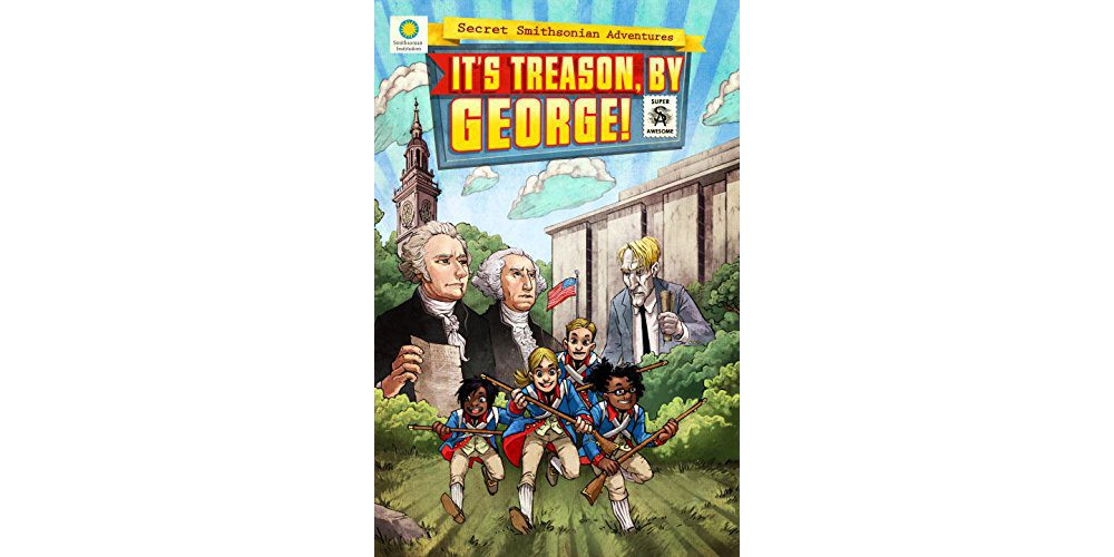 'It's Treason, by George!': Secret Smithsonian Adventures' Third Installment