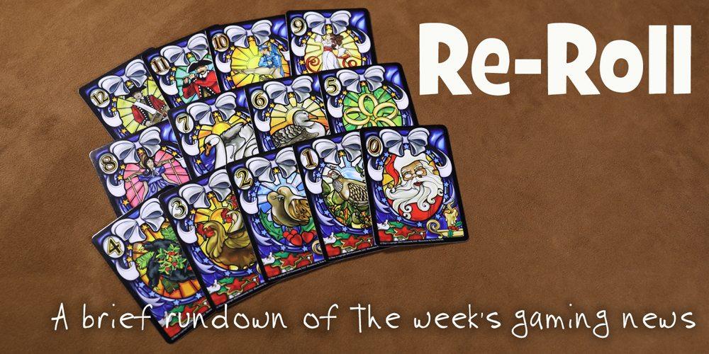 Re-Roll: This Week's Tabletop Game News for Week 49 December 2-8, 2017