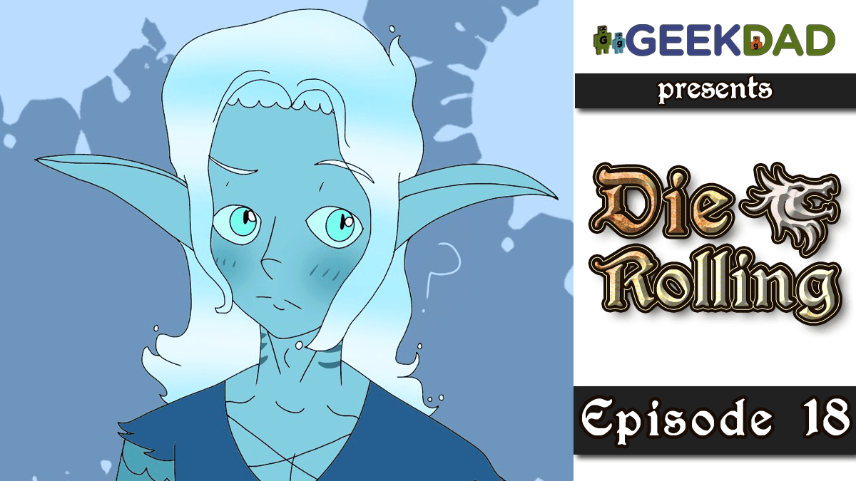 D&D Actual Play | GeekDad.com presents DieRolling: The Star Engine | Episode 18