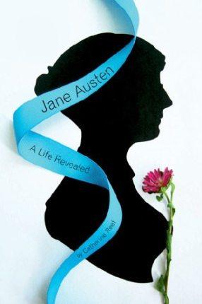 Discover Jane Austen: A Life Revealed