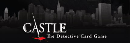 Late to the Game: Castle – The Detective Card Game