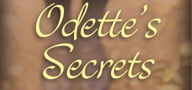 Odette's Secrets: World War II in the Eyes of a Child