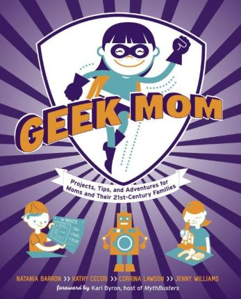 Why GeekMoms Rock!