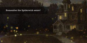 Spiderwick Estate
