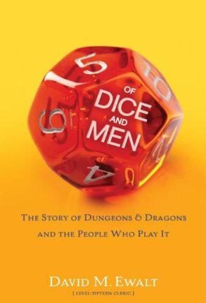 Of Dice and Men — The Story of Dungeons & Dragons: A Review