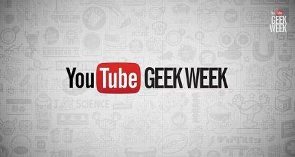 YouTube Launches Geek Week