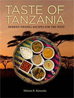 Feast Upon the Taste of Tanzania Cookbook