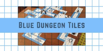 Kickstarter Alert: Build Your Own Dungeon With Blue Dungeon Tiles