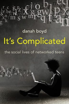 Sample Excerpt: It's Complicated, The Social Lives of Networked Teens