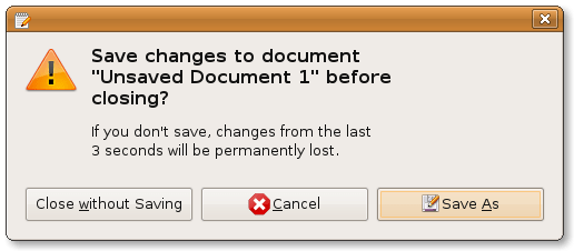 GEdit's modal, but well designed, unsaved changes warning.