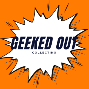 Geeked Out Collecting Comic Books