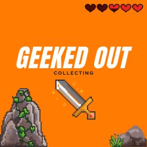 Geeked Out Collecting Video Games