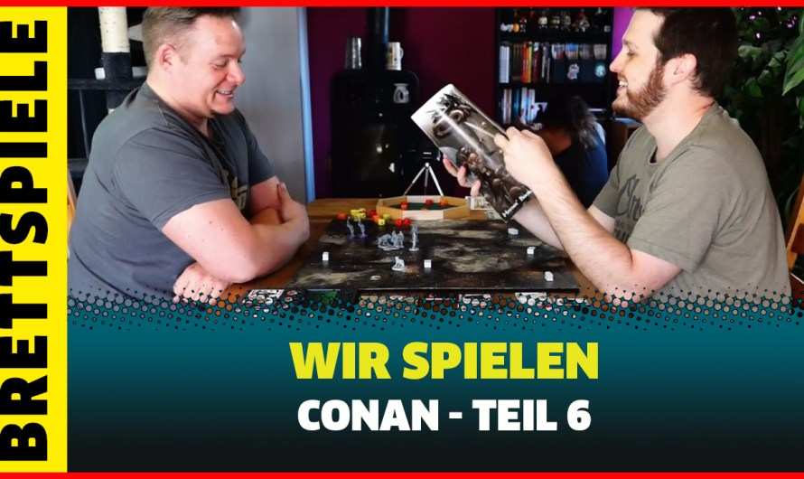 LETS PLAY CONAN the Boardgame Monolith (GERMAN) PART 6