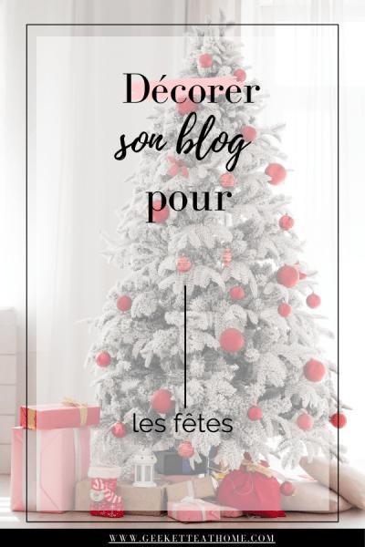 décorer son blog pour les fêtes