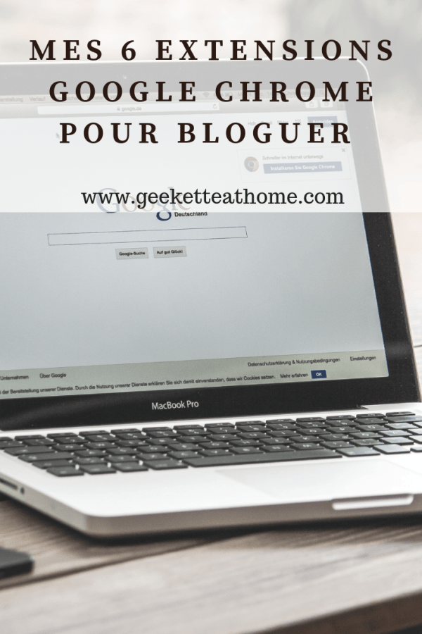 Mes 6 Extensions Google chrome pour bloguer