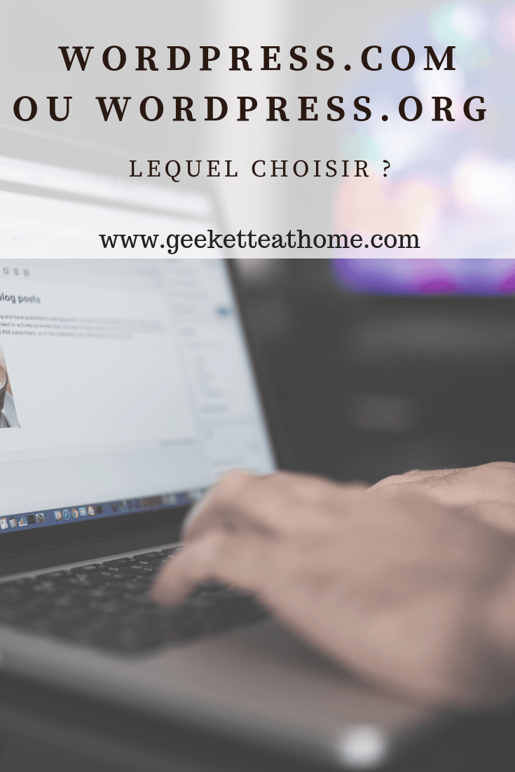 Wordpress.com ou WordPress.org, lequel choisir ?