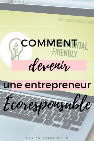 comment devenir une entrepreneur écoresponsable