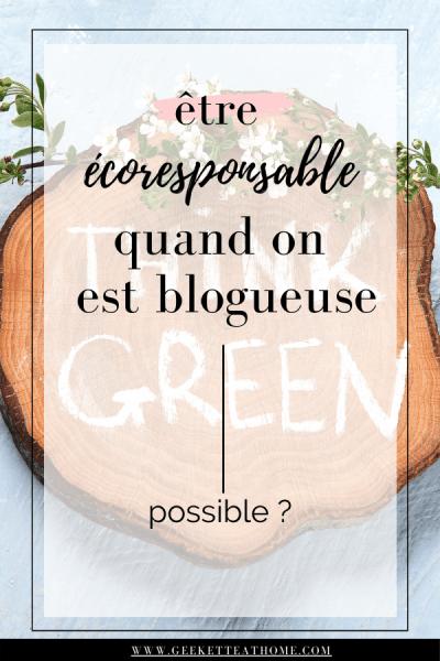 être écoresponsable quand on est blogueuse, possible _