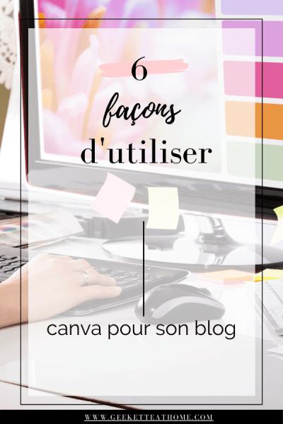6 façons d'utiliser canva pour son blog