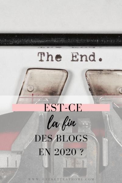 est-ce la fin des blogs en 2020 _