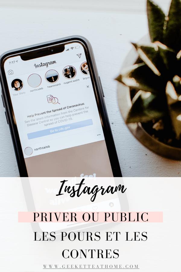 Instagram, priver ou public _ les pours et les contres