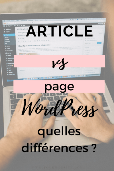 article vs page wordpress, quelles différences