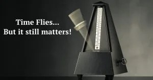"swinging metronome with quote ""time flies... but it still matters!"""