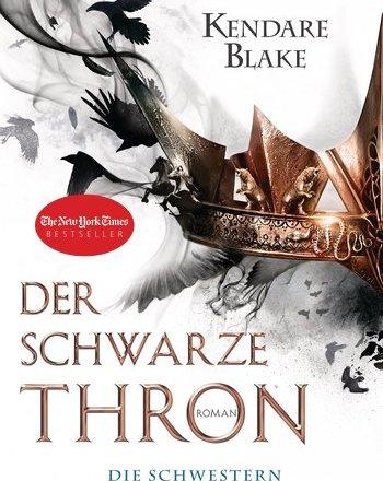 Der Schwarze Thron Kendare Blake Rezension