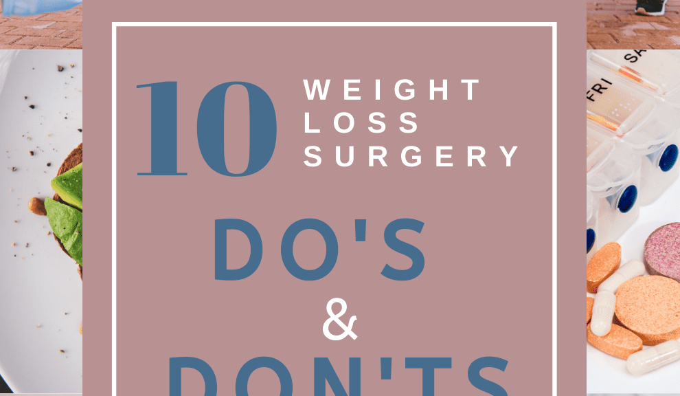 Weight loss surgery do's and don'ts