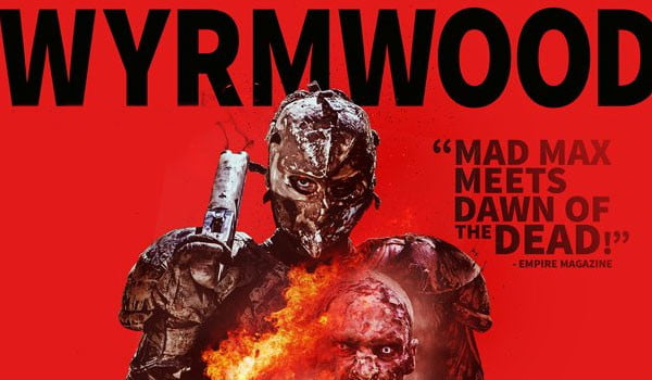 Mr. Green Reviews: Wyrmwood on Blu-ray/DVD