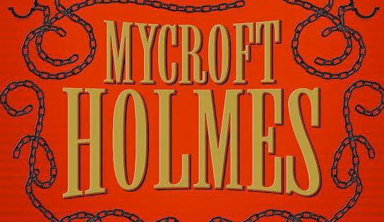 Hidden Worlds on Your Bookshelf: A Review of the novel Mycroft Holmes
