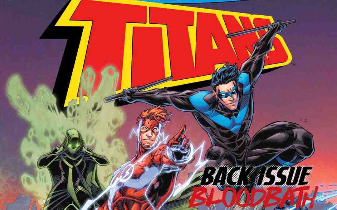 Back Issue Bloodbath Episode 73: TITANS BY ABNETT AND BOOTH