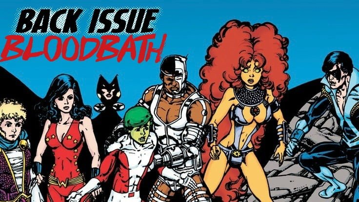 Back Issue Bloodbath Episode 76: Teen Titans The Judas Contract