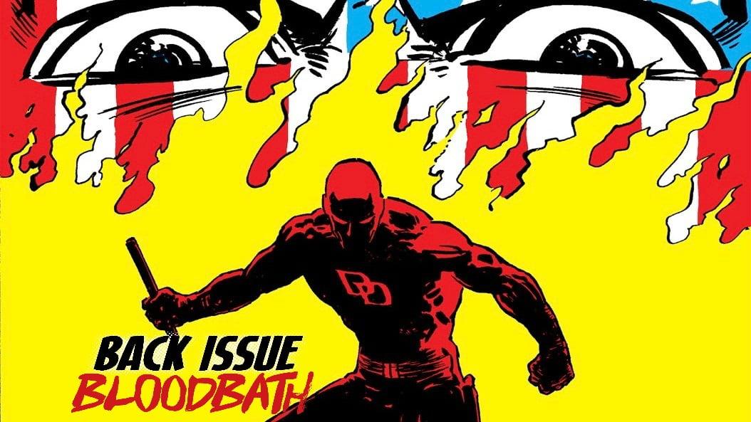 Back Issue Bloodbath Episode 98: Daredevil Born Again