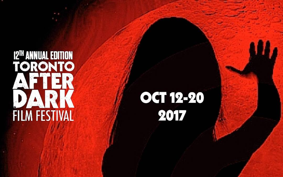 Mr. Green's Top 5: Toronto After Dark Film Festival 2017