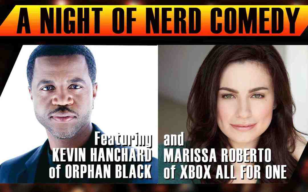Geek Hard Live Returns to Comedy Bar in Toronto on Saturday, November 25th with Kevin Hanchard and Marissa Roberto