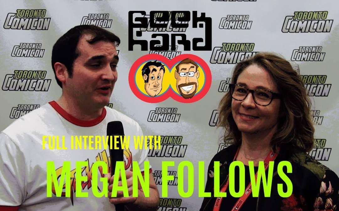 Geek Hard Presents: An Interview with Megan Follows