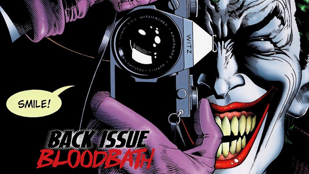 Back Issue Bloodbath Episode 206: The Killing Joke