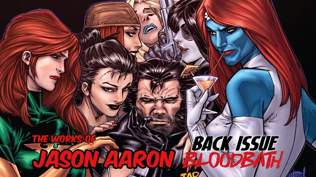 Back Issue Bloodbath Episode 210: The Works of Jason Aaron