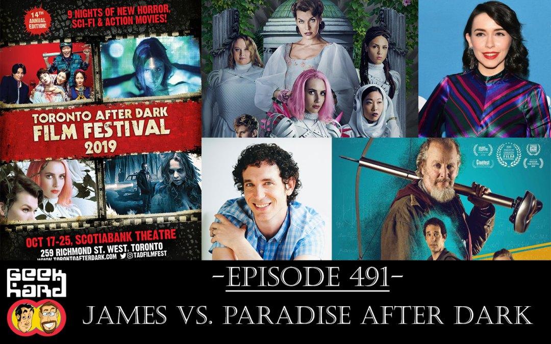 Geek Hard: Episode 491 – James vs. Paradise After Dark