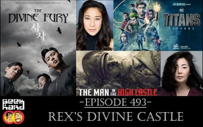 Geek Hard: Episode 493 – Rex's Divine Castle