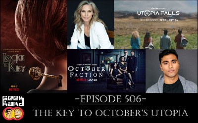 Geek Hard: Episode 506 – The Key to October's Utopia
